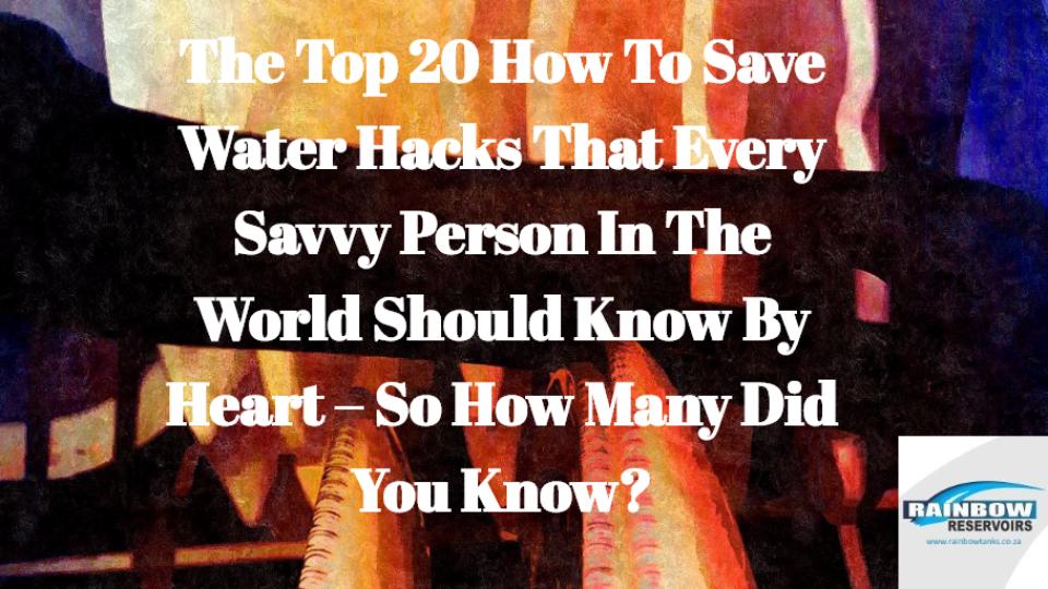 save water hacks